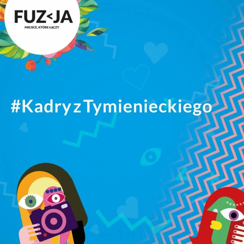 #KadryzTymienieckiego  – Fuzja iEcho Investment zapraszają dokonkursu fotograficznego!
